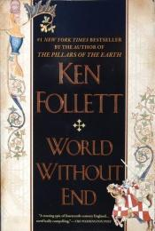 book cover of World Without End by Ken Follett