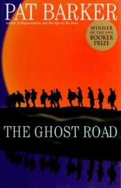 book cover of The Ghost Road by Pat Barker