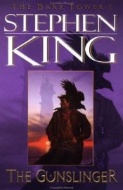 book cover of The Dark Tower: The Gunslinger by Stephen King
