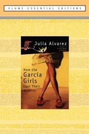 book cover of How the Garcia Girls Lost Their Accents by Julia Alvarez
