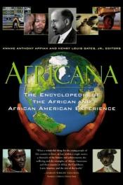 book cover of Africana: The Encyclopedia of the African and African American Experience by Kwame Anthony Appiah