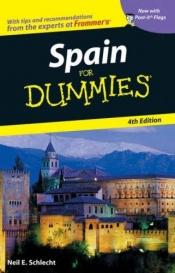 book cover of Spain For Dummies (Dummies Travel) by Neil E. Schlecht
