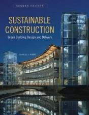 book cover of Sustainable Construction by Charles J. Kibert