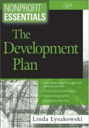 book cover of Nonprofit Essentials: The Development Plan (The AFP by Linda Lysakowski
