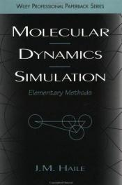 book cover of Molecular Dynamics Simulation by J. M Haile