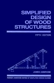 book cover of Simplified Design of Wood Structures (Parker by Harry Parker