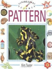 book cover of Pattern, Flying Start Science by Kim Taylor