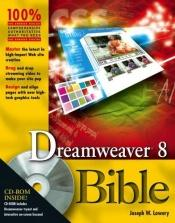 book cover of Dreamweaver 8 Bible by Joseph W Lowery