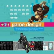 book cover of Game design course : principles, practice, and techniques--the ultimate guide for the aspiring game designer by Jim Thompson