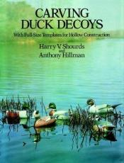 book cover of Carving Duck Decoys (Dover Books on Woodworking & Carving) by Anthony Hillman