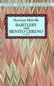 book cover of Melville: Bartleby and Benito Cereno by Herman Melville