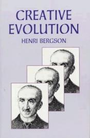 book cover of Creative Evolution by Henri Bergson