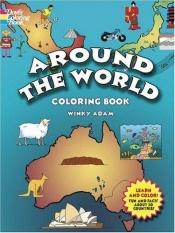 book cover of Around the World Coloring Book by Winky Adam