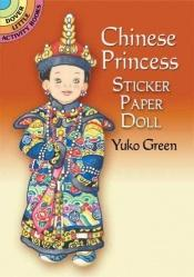 book cover of Chinese Princess Sticker Paper Doll (Dover Little Activity Books) by Yuko Green