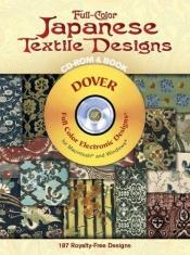 book cover of Full-Color Japanese Textile Designs CD-ROM and Book (Dover Full-Color Electronic Design) by C. Estrade