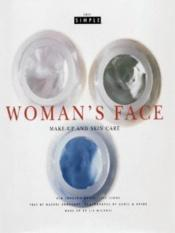 book cover of Woman's Face (Chic Simple): Skin Care and Makeup (Chic Simple) by Kim Johnson Gross
