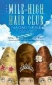 book cover of The Mile-high Hair Club by V. Briceland