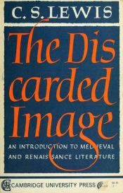 book cover of The Discarded Image by C. S. Lewis