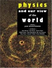 book cover of Physics and our View of the World by author not known to readgeek yet