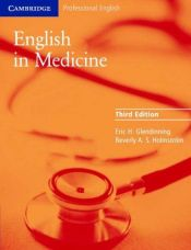 book cover of English in Medicine: A Course in Communication Skills (Cambridge Professional English) by Eric H. Glendinning