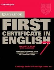 book cover of Cambridge First Certificate in English 7 Student's Book with Answers (Fce Practice Tests) (No. 7) by Cambridge ESOL