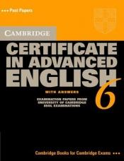 book cover of Cambridge Certificate in Advanced English 3 for Updated Exam Student's Book with answers: Examination Papers from University of Cambridge ESOL Examinations (CAE Practice Tests) by Cambridge ESOL