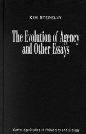 book cover of The Evolution of Agency and Other Essays by Kim Sterelny
