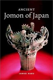 book cover of Ancient Jomon of Japan by Junko Habu