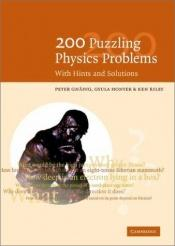 book cover of 200 Puzzling Physics Problems: With Hints and Solutions by P. Gnädig