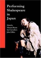book cover of Performing Shakespeare in Japan by Minami Ryuta