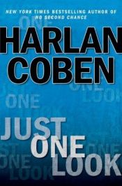 book cover of Just One Look by Harlan Coben