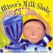 book cover of Oliver's Milk Shake by Alison Bartlett