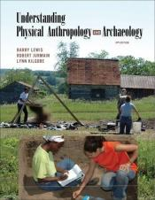book cover of Understanding physical anthropology and archaeology by R. Barry Lewis