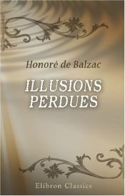 book cover of Les Illusions Perdues by Honoré de Balzac