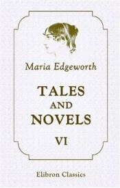 book cover of Tales and Novels: A Tale of Fashionable Life, Madame de Fleur, Emilie de Coulanges by Maria Edgeworth