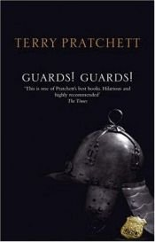book cover of Guards! Guards! by Terry Pratchett