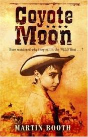 book cover of Coyote moon by Martin Booth