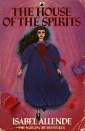 book cover of The House of Spirits by Isabel Allende