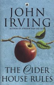 book cover of The Cider House Rules by John Irving