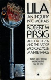 book cover of Lila: An Inquiry into Morals by Robert M. Pirsig