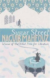 book cover of Sugar Street by Махфуз, Нагиб