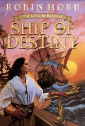 book cover of Ship of Destiny by Robin Hobb