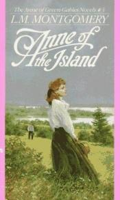 book cover of Anne of the Island (Anne of Green Gables Novels) by Lucy Maud Montgomery