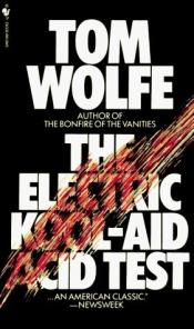 book cover of The Electric Kool-Aid Acid Test by Tom Wolfe