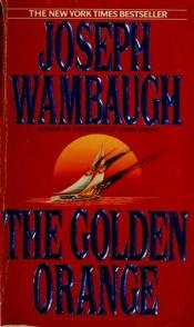 book cover of Golden Orange by Joseph Wambaugh