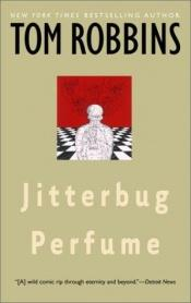 book cover of Jitterbug Perfume by Tom Robbins
