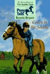 book cover of Corey in the Saddle (Pony Tails) by B.B.Hiller