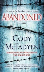 book cover of Abandoned by Cody McFadyen