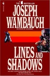 book cover of Lines and Shadows by Joseph Wambaugh