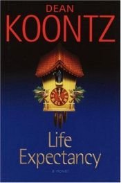book cover of Life Expectancy by Dean Koontz